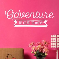Adventure Is Out There Wall Decal