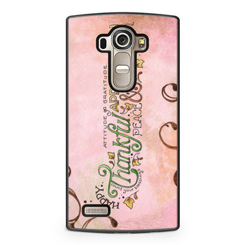 Happy Thankful Appreciaton LG G4 Case