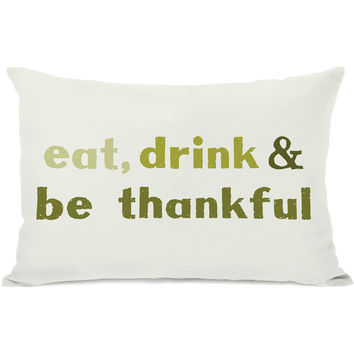 """""""Eat, Drink & Be Thankful"""" Indoor Throw Pillow by OneBellaCasa, 14""""x20"""""""