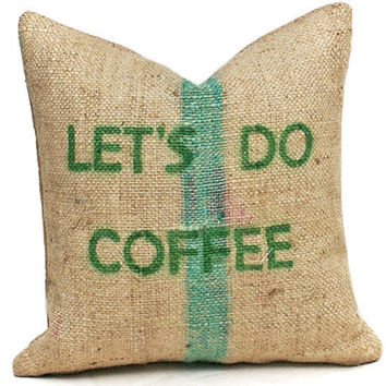 LETS DO COFFEE Pillow Eco Chic Repurposed by PillowThrowDecor