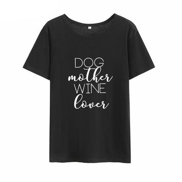 Dog Mother Wine Lover T-Shirts -Women's Crew Neck Novelty Top Tees