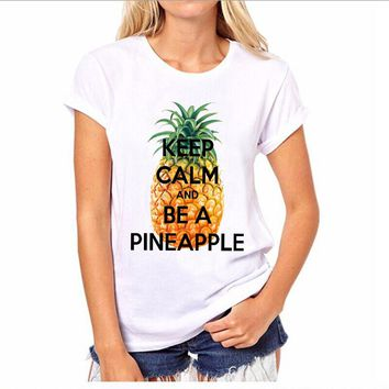 Keep Calm and be a Pineapple Printed T-Shirt - Women's Crew Neck T-Shirt