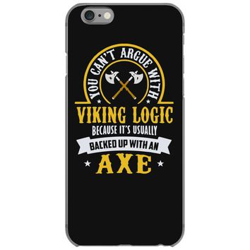 you can't argue with a viking iPhone 6/6s Case