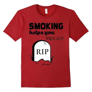 smoking Tshirt- Funny smoke cigarettes rip dead tee shirt