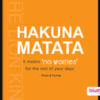 Christmas in July CIJ Sale - Hakuna Matata - It means no worries for the rest of your days - Disney Lion King - 8x10 Art Print