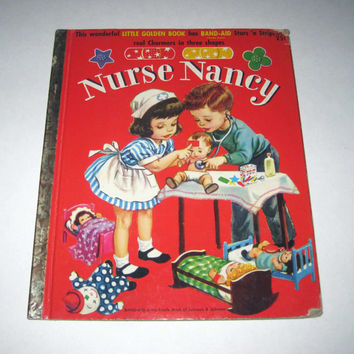 RARE Nurse Nancy Vintage 1950s Children's Little Golden Book by Kathryn Jackson Illustrated by Corinne Malvern Original Band-Aids Intact