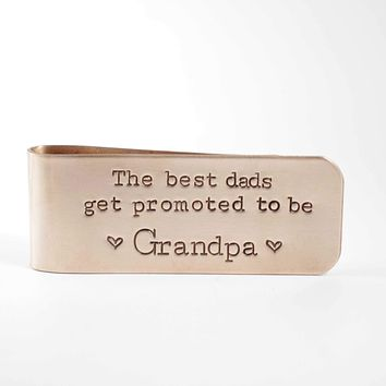 """""""The Best Dads get promoted to be Grandpa"""" - DISCOUNTED AND READY TO SHIP"""