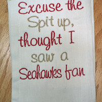 Excuse the Spit up - San Francisco 49ers Niners or your favorite team Monogrammed Baby Burp Cloth