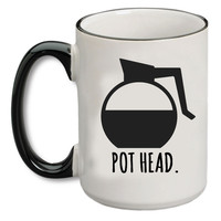 (Coffee) Pot Head Coffee Mug