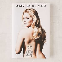 The Girl With The Lower Back Tattoo By Amy Schumer - Urban Outfitters