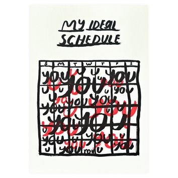 My Ideal Schedule Greeting Card