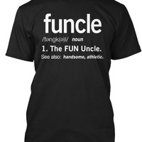 FUNCLE Definition Fun Uncle T-Shirt