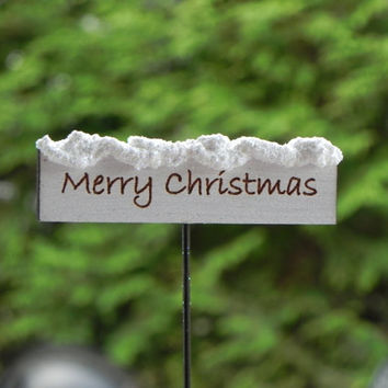 Fairy Garden miniature accessories Sign Merry Christmas