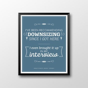 The Office Dwight Schrute Quote Season 1 Episode 1 Printable - Downsizing - Blue and White