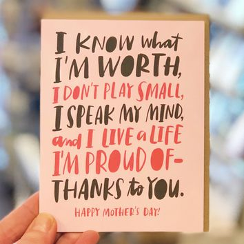 I Know My Worth Mother's Day Card