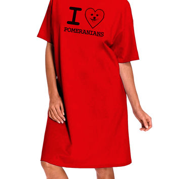 I Love Heart Pomeranians Adult Wear Around Night Shirt and Dress