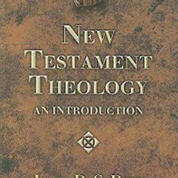 New Testament Theology Library of Biblical Theology