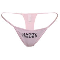 Daddy Issues Panties