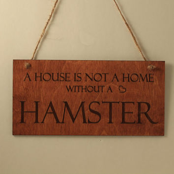Hamster sign Home sign Wall decoration Wood sign Small sign Pet lover gift Sign with quote Free shipping Hamster lover Laser engraved