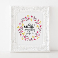 "Inspirational poster Bible verse ""There is always something to be Grateful for"" Motivational quote Room poster Home decor Bible verse quote"