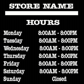 Custom Business Name & Hours Window or Door Sticker Vinyl Decal HIGH Quality