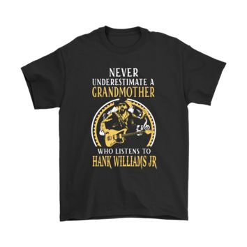 ESBV4S Never Underestimate A Grandmother Listens To Hank Williams JR. Shirts