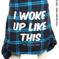 Vintage UNISEX - I WOKE UP LIKE THIS Flannel - Blue