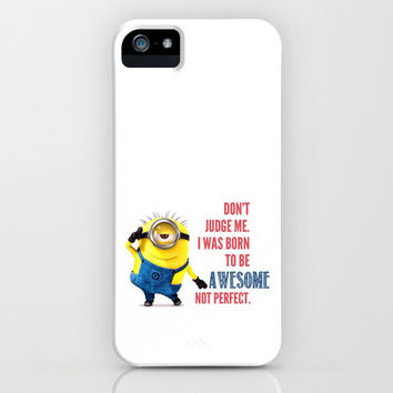 Don't judge me. I was born to be awesome not perfect iPhone & iPod Case by Ylenia Pizzetti