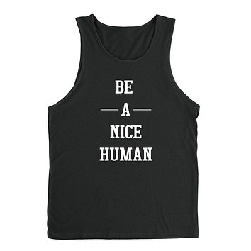 Be a nice human, funny workout, gym, fitness, yoga graphic Tank Top