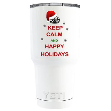 YETI Keep Calm and Happy Holidays on White 30 oz Tumbler Cup