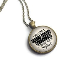 Alexander Hamilton, 'I will send a fully armed battalion', Lin Manuel Miranda, Quote Pendant Style
