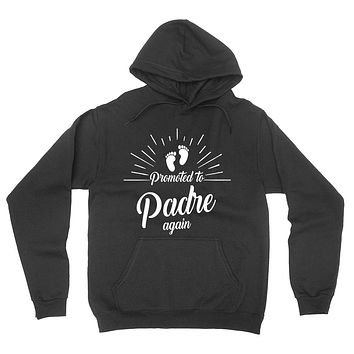 Promoted to padre again   new daddy father o be pregnancy announcement gift for dad daddy father hoodie