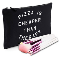 Pizza Is Cheaper Than Therapy Makeup Bag