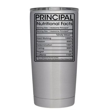 Principal Nutricional Facts 20 oz Stainless Steel Tumbler with Lid - Teacher Gift