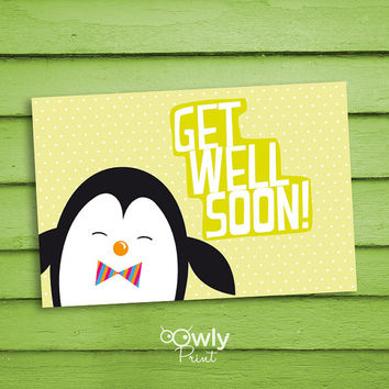 Printable Penguin Get Well soon Card. Ready to print Get Well soon Card. Penguin Get Well soon print,
