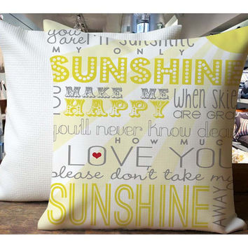 You Are My Sunshine Quote - Housewares , Home Decor , Pillow Case One Side / Two Sides Design
