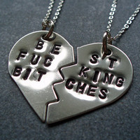 Hand Stamped Best F&cking Bitches Necklace - Best F%cking Friends - BFF Split Heart Necklaces - Nickel Silver