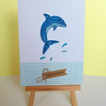 Dolphin card, greeting card, quilled card, birthday card, handmade card, unique card, animal card, blank card, nautical card, ocean card