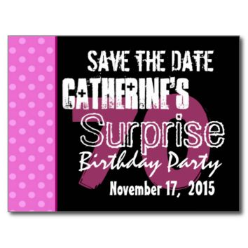 70th Surprise Birthday Save Date Pink Polka Dot v2 Post Card