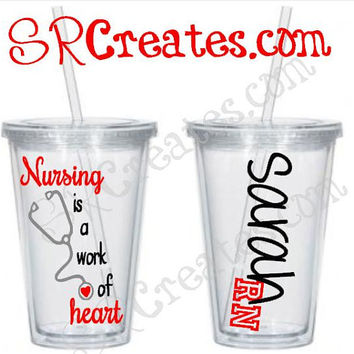 Nursing is a Work of Heart, Nurse Tumbler