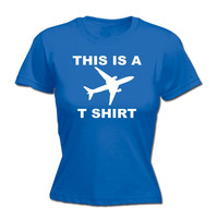 123t USA Women's This Is A Plane T shirt Funny T-Shirt