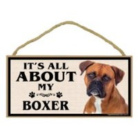 Imagine This Wood Breed Sign, It's All About My Boxer