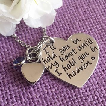 Memorial Cremation Jewelry Necklace - Urn -I'll hold you in my heart until i hold you in heaven - Memorial Jewelry - Loss of Loved One Keeps