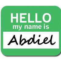 Abdiel Hello My Name Is Mouse Pad