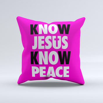 Know Jesus Know Peace - White and Black Over Pink  Ink-Fuzed Decorative Throw Pillow