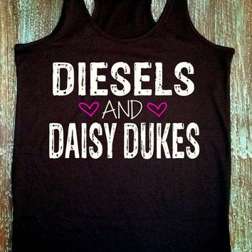 Diesels and Daisy Dukes - Southern Girl Tank - Country Tank Top - Country Life - Southern Tank - Country Shirts - Country Quotes - Gifts