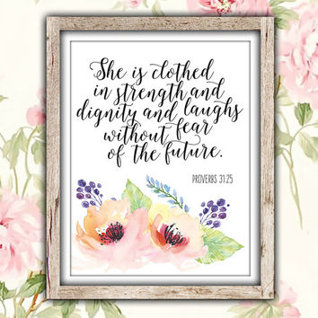 She is Clothed in Strength and Dignity, Proverbs 31:25, Bible Verse Printable, Christian Scripture Decor, Pretty + Paper Instant Download