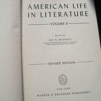 1949 American Life in Literature Volume 2 Revised Edition Hardcover Jay B. Hubbel