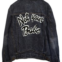 NOT YOUR BABE DENIM JACKET | HIGH HEELS SUICIDE