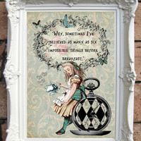 ALICE in Wonderland Quote Art Print Alice in Wonderland Decoration Shabby Chic Decor Alice in Wonderland Print Mad Hatter Tea Party  C:A004